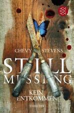 Still Missing – Kein Entkommen | Chevy Stevens (2011, Taschenbuch 413 Seiten