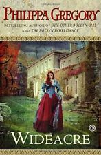 Wideacre: A Novel (The Wideacre Trilogy) by Philippa Gregory