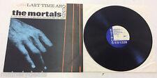"The Mortals – Last Time Around 12"" Vinyl Punk Comp Estrus Records – ES 1228"