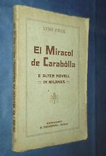 EL MIRACOL DE CARABOLLA - E ALTER NOVELL IN MILANES. DI LUIGI PAVIA.