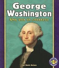 George Washington: Una Vida de Liderazgo (Libros Para Avanzar-Biografi-ExLibrary