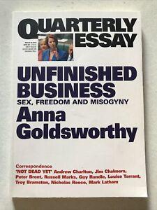 Quarterly Essay 50 Unfinished Business: Sex, Freedom... Anna Goldsworthy 2013