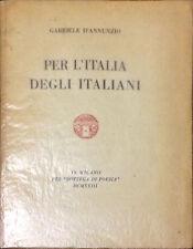 PER L'ITALIA DEGLI ITALIANI - GABRIELE D'ANNUNZIO - 1923
