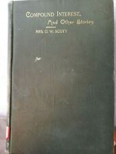 Vintage antique Compound Interest Book Rare By MRS. O.W. Scott B4-10