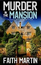 MURDER IN THE MANSION by FAITH MARTIN (Paperback – January 30, 2018) b