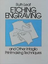 Etching, Engraving and Other Intaglio Printmaking Techniques (Dover Art Instruct