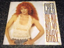 "CHER - OH NO NOT MY BABY  7"" VINYL PS"