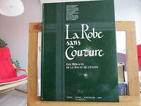 LA ROBE SANS COUTURE EO1993 TBE/TTBE LES HERAUTS DE LA FOI ET DE L'UNITE