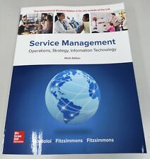 Service Management: Operations, Strategy, Information Technology 9E by James A F