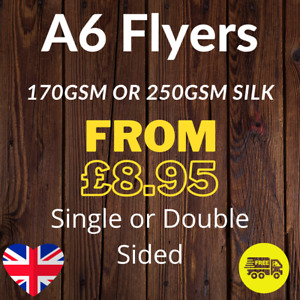 A6 Flyers Leaflets Printed Full Colour 170gsm or 250gsm Silk - A6 Flyer Printing