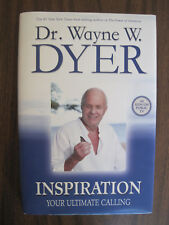 Dr Wayne Dyer Inspiration Your Ultimate Calling Hardcover LIKE NEW