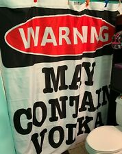 CafePress May Contain Vodka Shower Curtain (769898806) Open Pkg FS Bnfts Charity