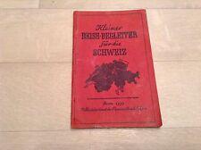 Alte  Reiseführer Wanderkarte Ausflugsziel 1933 Begleiter Schweiz Fahrplan #146