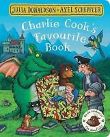 Charlie Cook's Favourite Book by Donaldson, Julia, Good Used Book (Board book) F