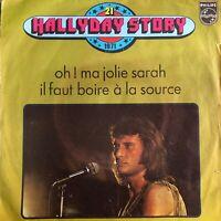 VINYLE / 45t / SINGLE : JOHNNY HALLYDAY - STORY 21 -OH ! MA JOLIE SARAH