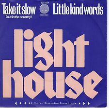 7inch LIGHTHOUSE take it slow HOLLAND EX+ 1972