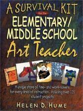 A Survival Kit for the Elementary/Middle School Art Teacher (J-B Ed: Survival G