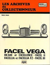 FACEL VEGA et EXCELLENCE - FACEL II FACELLIA et F2 - FACEL III, NEW FRENCH BOOK
