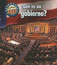 Que Es Un Gobierno? What's Government? (Mi Primera Guia Acera Del Gobierno First