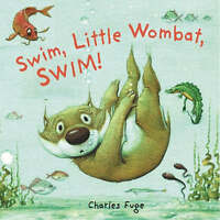 (Good)-Swim, Little Wombat, Swim! (Hardcover)-C. Fuge-1862335397