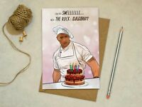 The Rock - Can you smell what the rock is baking - Birthday Card