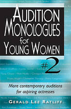 Audition Monologues for Young Women #2: More Contemporary Auditions for Aspiring
