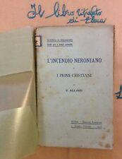 Scienza e Religione - L'incendio Neroniano e i Pirimi Cristiani P. Allard 1906