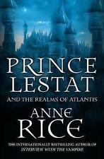 Prince Lestat and the Realms of Atlantis: The Vampire Chronicles 12 by Anne Rice (Paperback, 2017)