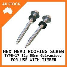 Hex Head 12g x 50mm Galvanised Roofing Screws Timber Self drilling T17 Tek