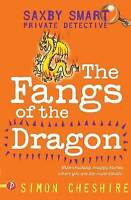 Cheshire, Simon, Saxby Smart: Private Detective - The Fangs of the Dragon and Ot
