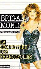 Brigade Mondaine / 207 / La séquestrée des Francofolies // M. BRICE // Erotique