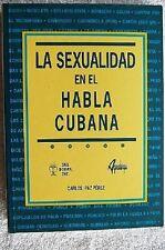 La Sexualidad en el Habla Cubana- Carlos Paz-Perez