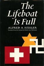 LIFEBOAT IS FULL, SWITZERLAND AND THE REFUGEES, 1969 NEW HARD BOOK  / Best Offer