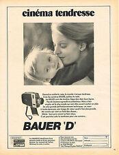 publicité advertising  1971   BAUER caméra D