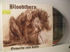 BLOODTHORN - 1 CD -  ONWARDS INTO BATTLE - (PP26)