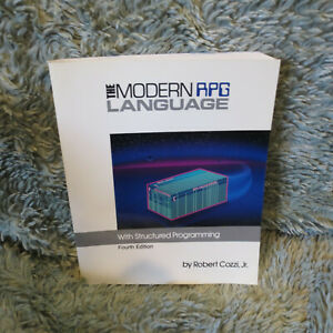 The Modern RPG Language with Structured Programming, by R. Cozzi Jr, 559 pp