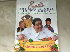 Emeril's There's a Chef in My Soup! by Emeril Lagasse (hardcover) store#5658