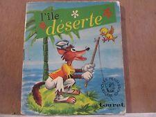 """L'Île déserte/ Edititons Touret """"Le petit quelque chose"""""""