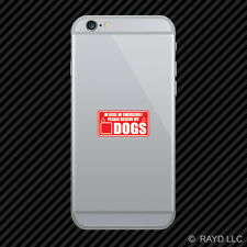 In Case of Emergency Rescue My Dogs Cell Phone Sticker Mobile save pets #2