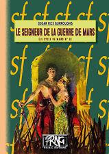 Le Seigneur de la guerre de Mars - Edgar Rice Burroughs