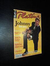 PLATINE 006 (6/93) JOHNNY HALLYDAY FRANCE GALL JEANNE MAS PATRICIA KAAS RINGO