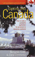 Very Good, Getting Into Canada: How to make a successful application for permane