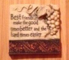 BEST FRIENDS MAKE THE GOOD TIMES BETTER & THE HARD TIMES EASIER lovely magnet