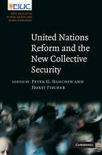 United Nations Reform and the New Collective Security: Peter G. Danchin and Hors