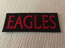 """The Eagles -Patch or Sew on 4 1/2"""" x 1 3/4"""" New Free Shipping In The Usa."""