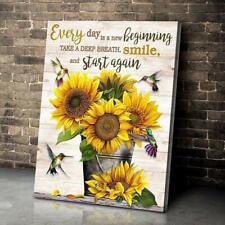 Hummingbird & Sunflower Every Day Is A New Beginning Take A Deep Canvas