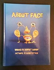 Robert Moore - About Face - hb 2011 - ill Monkeystack - Australian Picture Book