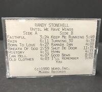 Randy Stonehill Until We Have Wings 1990 Cassette PROMO Promotional MYRRH Record