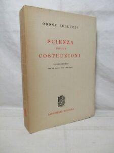 Belluzzi - Scienza delle Costruzioni Vol. II -Zanichelli 1974 Ingegneria Intonso