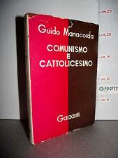 LIBRO Guido Manacorda COMUNISMO e CATTOLICESIMO 1^ed.1953 dedica dell'autore☺